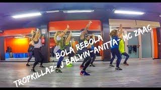 Tropkillaz, J Balvin, Anitta - Bola Rebola ft. MC Zaac Zumba choreography
