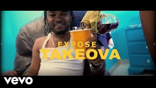 TakeOva - Expose (Official Video)