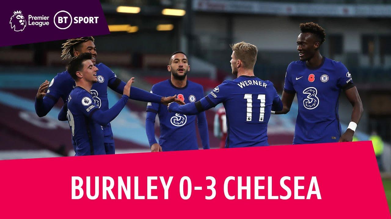 Burnley Vs Chelsea 0 3 Premier League Highlights The Global Herald