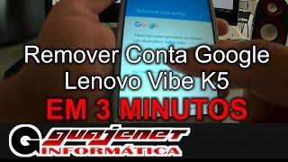 Desbloqueio conta do Google (Bypass) Lenovo Vibe k5 - Em 3 minutos