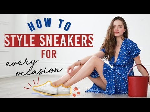 How To Style Sneakers For Every Occasion