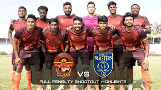 KERALA BLASTERS RESERVES VS GOKULAM KERALA FC – PENALTY SHOOTOUT - KERALA PREMIER LEAGUE 2019