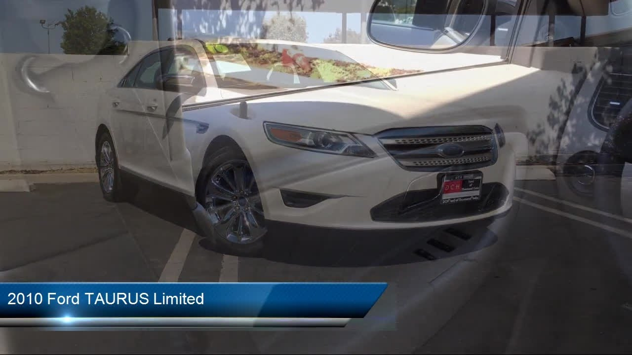 Dch Ford Of Thousand Oaks >> 2010 Ford Taurus Limited Westlake Village Simi Valley Thousand Oaks Calabasas Hidden Valey