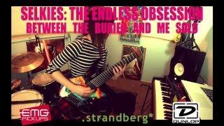 Between The Buried And Me: Selkies The Endless Obsession Solo - Sarah Longfield