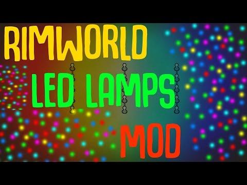 Rimworld Mod Showcase: LED Lamps Mod! Rimworld Mod Guide