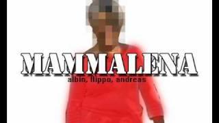 MammaLena - Albin, Flippo & Andreas