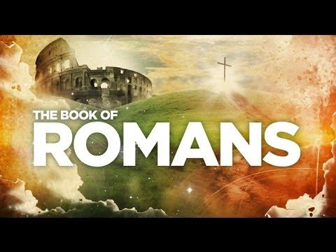 """""""Romans"""" -- Pauline Letters, Video 17"""