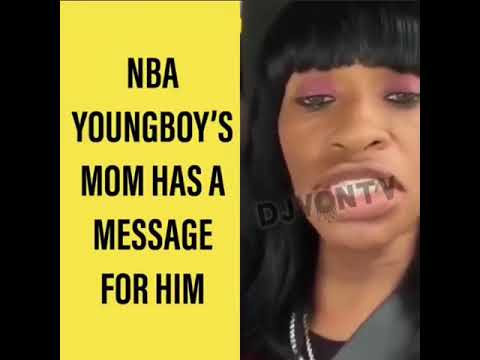 NBA YOUNG BOY MOMMA GOES OFF (  DJVONTV) (VIRAL FLAME NETWORK ) ( VFN MUSIC)