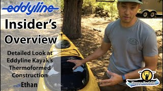 Eddyline Kayak Insider's Overview: Thermoformed Kayak Construction and Details