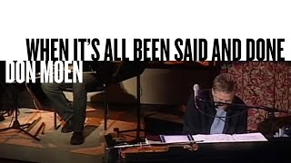 When It's All Been Said And Done (Official Live Video) - Don Moen
