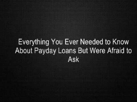 everything-you-ever-needed-to-know-about-payday-loans-but-were-afraid-to-ask