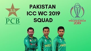 Pakistan ICC World Cup 2019 Official 15 Member Squad Preview - Probable 11 | No Mohd. Amir