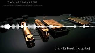 Chic -  Le Freak (no guitar)