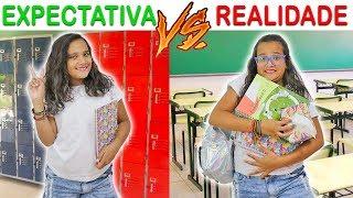 EXPECTATIVA VS REALIDADE - VOLTA ÀS AULAS! - JULIANA BALTAR