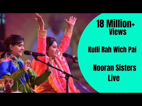NOORAN SISTERS :- KULLI RAH WICH PAI | NAKODAR | NEW LIVE PERFORMANCE 2015 | OFFICIAL FULL VIDEO HD
