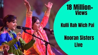 vuclip NOORAN SISTERS :- KULLI RAH WICH PAI | NAKODAR | NEW LIVE PERFORMANCE 2015 | OFFICIAL FULL VIDEO HD