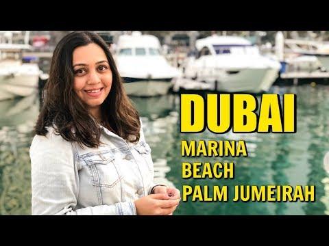 DUBAI | Dubai Marina Cruise, Palm Jumeirah, The Atlantis & Marina Beach