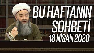 Cübbeli Ahmet Hocaefendi Ile Bu Haftanın Sohbeti 18 Nisan 2020