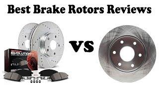 Best Brake Rotors Review 2018