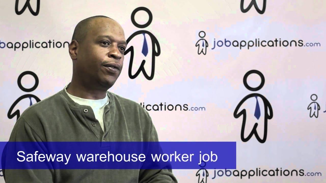safeway interview warehouse worker safeway interview warehouse worker