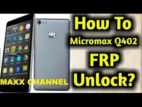 Micromax q402 frp done - GSM-Forum