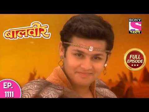 Baal Veer - Full Episode 1111 - 10th September, 2018