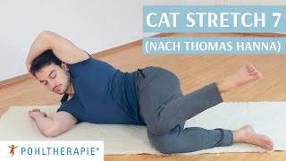 Cat Stretch 7 (nach Thomas Hanna) - Seitliche Muskulatur