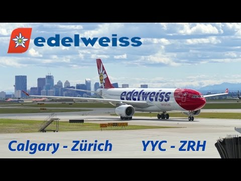 Full Flight Report | EDELWEISS AIR Airbus A330-300 Economy | Calgary YYC to Zürich