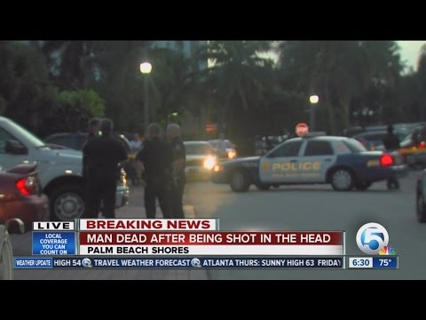 Man shot in the head, killed in Palm Beach Shores