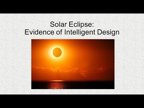 Solar Eclipse: Evidence of Intelligent Design - Pastor Scott Wendal