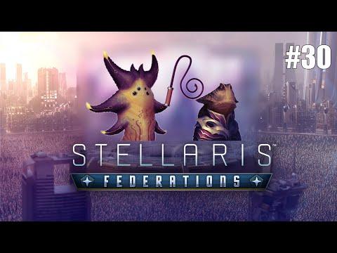 Stellaris: Federations - Gateway To War! [#30] |