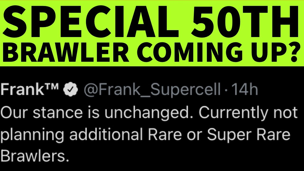 SPECIAL 50th BRAWLER COMING UP? - NEXT BALANCE CHANGES AFTER UPDATE -AUGUST UPDATE- BRAWL STARS NEWS
