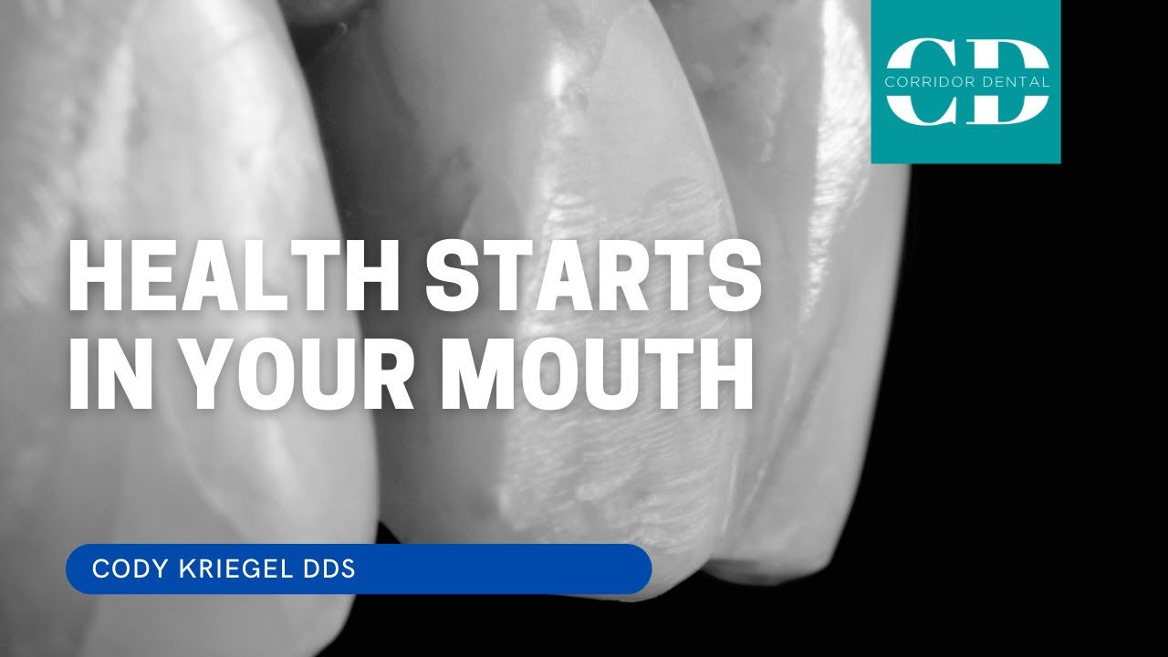 Health Starts in Your Mouth