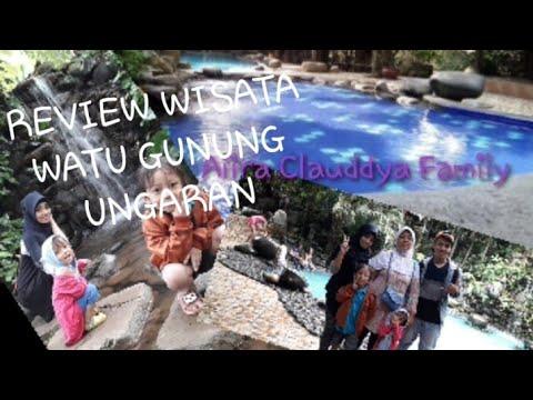 Review Wisata Watu Gunung Ungaran