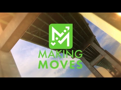 Making Moves June 2017 in HD
