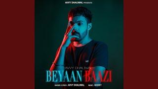Beyaan Baazi Avvy Dhaliwal Free MP3 Song Download 320 Kbps