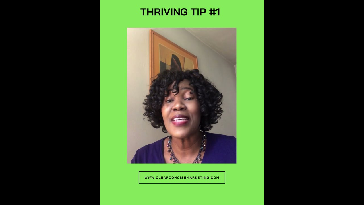Moving from Surviving to Thriving - Tip #1