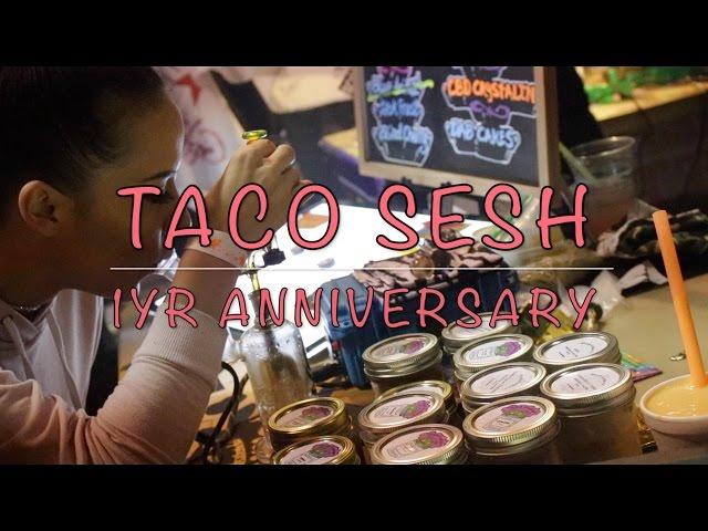 Taco Sesh Anniversary