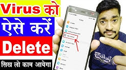 delete virus from android ? how to remove virus from android phone ?