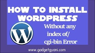 [2.04 MB] How To Install WordPress Without Any Index of cgi bin Error