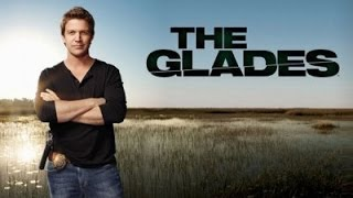 The Glades Episode 3 - Longworth's anatomy