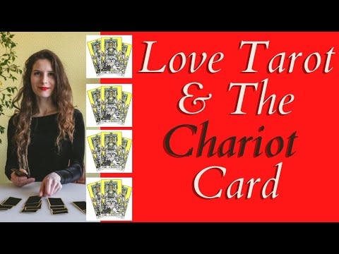 Love Tarot And The Chariot Card ❤ What Does The Chariot Card Mean?