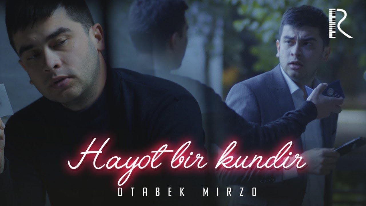 Otabek Mirzo - Hayot bir kundir   Отабек Мирзо - Хаёт бир кундир