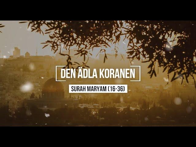 Surah Maryam (16-36) - Nadir Al-Qallawi