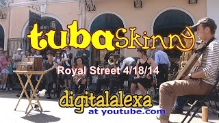 "Tuba Skinny -""Just A Closer Walk"" - Royal St 4/18/14 - MORE at DIGITALALEXA channel"