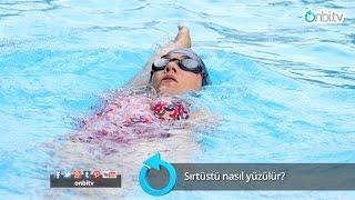 Sırtüstü nasıl yüzülür?