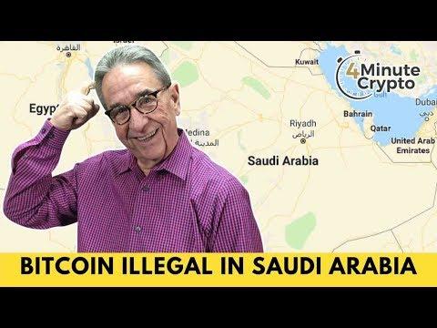 Bitcoin Trading Is Illegal in Saudi Arabia