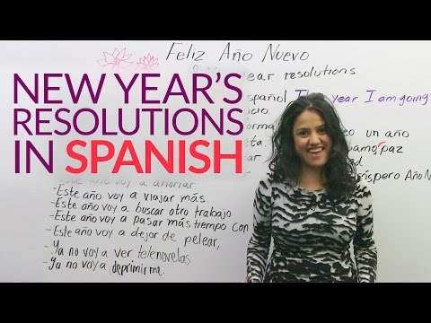Learn to say your New Year's Resolutions in Spanish