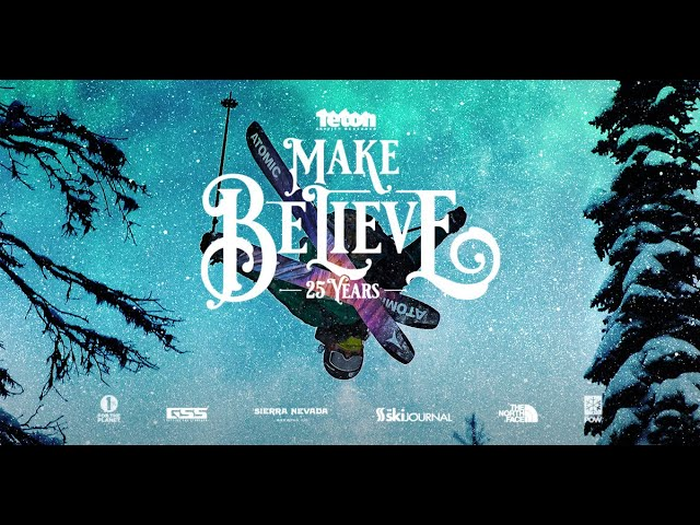 Make Believe Official Trailer - A 4K Ski & Snowboard Film
