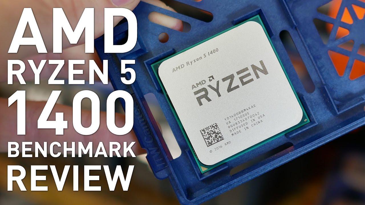 Ryzen 5 1400 Review: AMD R5 1400 vs  Intel i5-7400